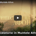 O calatorie in Muntele Athos