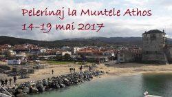 Pelerinaj la Muntele Athos 14–19 mai 2017