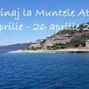 Pelerinaj la Muntele Athos 21 aprilie - 26 aprilie 2017