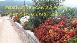 Pelerinaj la Muntele Athos 27 aprilie -02 mai 2017
