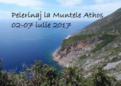 Pelerinaj la Muntele Athos 02-07 iulie 2017