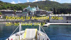 Pelerinaj la Muntele Athos 25–30 iunie 2017