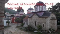 Pelerinaj la Muntele Athos 23-28 iulie 2017
