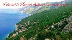 Pelerinaj la Muntele Athos 19-24 noiembrie 2017