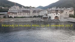 Pelerinaj la Muntele Athos 23-28 octombrie 2017