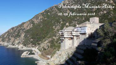 Pelerinaj la Muntele Athos 18-23 februarie 2018
