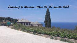 Pelerinaj la Muntele Athos 22-27 aprilie 2018